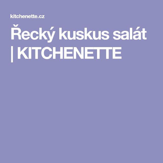 Řecký kuskus salát | KITCHENETTE
