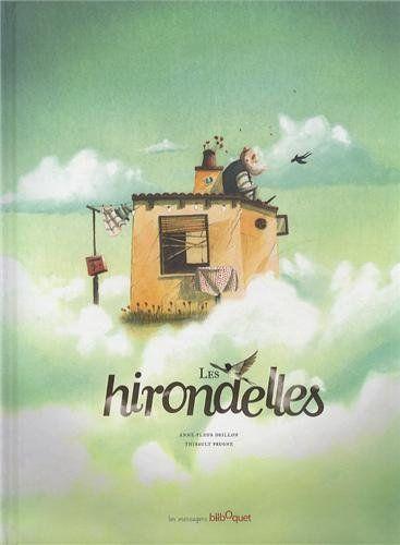 Amazon.fr - Les Hirondelles - Anne Fleur Drillon, Thibault Prugne - Livres
