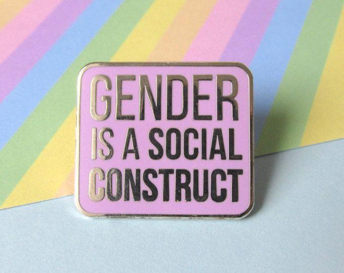 Gender Is A Social Construct Enamel Pin Enamel Pins Gender Pin
