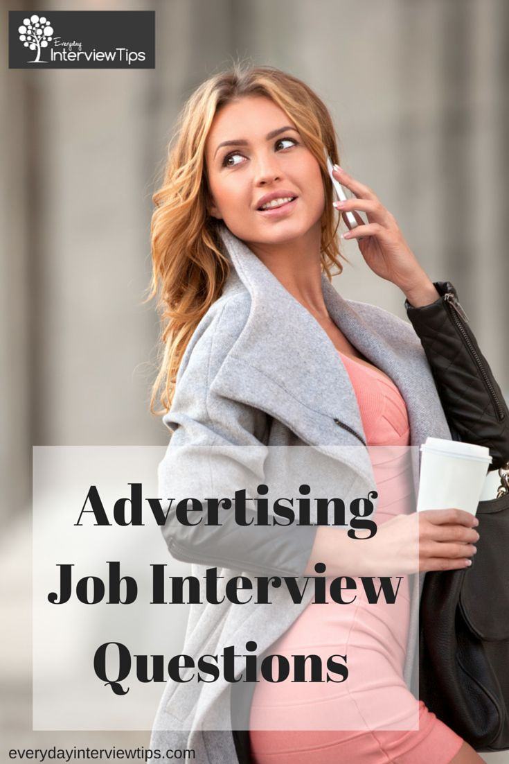 images about interview tips questions answers on advertising job interview questions everydayinterviewtips com 15