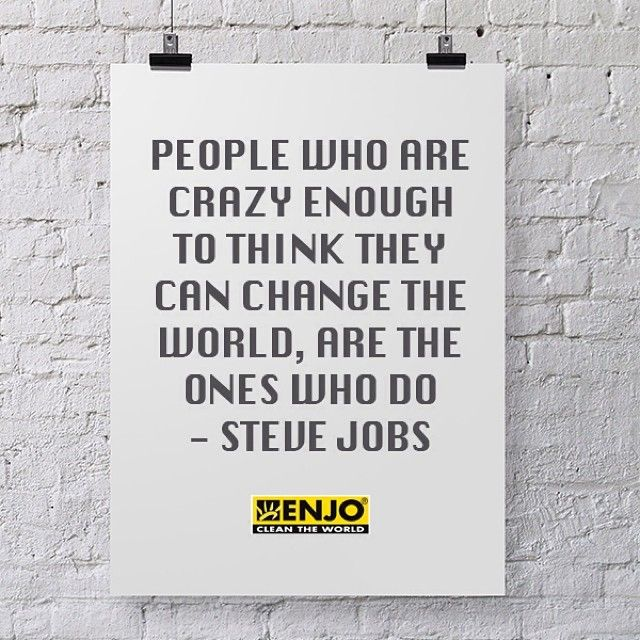 Be one of the crazy ones...  #makechange #stevejobs  #ENJO