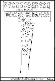Mistura de Alegria: DESENHO DA TOCHA OLÍMPICA 2016 PARA IMPRIMIR E COL...
