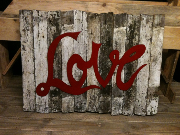 Love sign from recycled materials | DIY Pallet furniture | Pinterest | Pallet, Diy pallet furniture and Pallet Projects