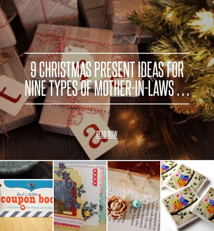 Gift Ideas For Inlaws: 9 Christmas Present Ideas For Nine Types Of Mother-in-Laws