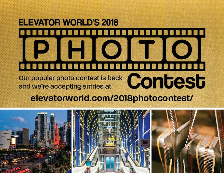 Our popular #PhotoContest is here! Submit today for a chance to be featured in the magazine and win cash! http://www.elevatorworld.com/2018photocontest?utm_content=buffer6e109&utm_medium=social&utm_source=pinterest.com&utm_campaign=buffer