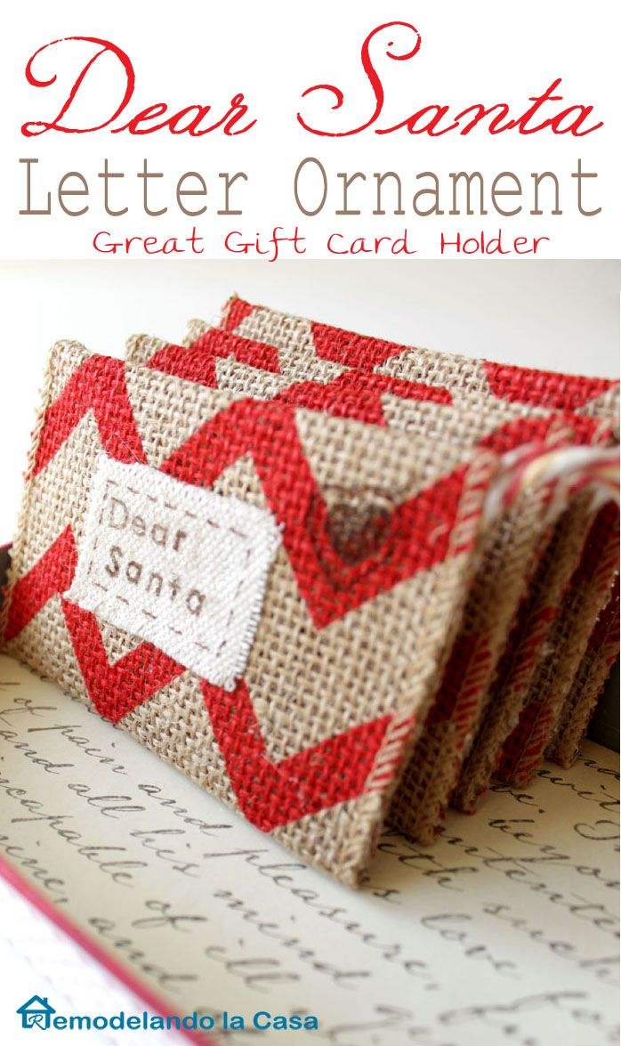 Remodelando la Casa - Dear Santa Burlap Letter Ornaments - So very cute #christmas #ornaments #dyicraft