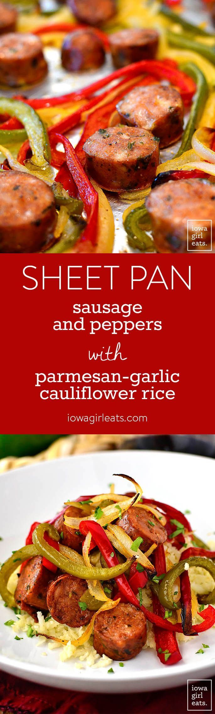 Sheet Pan Sausage and Peppers with Parmesan-Garlic Cauliflower Rice is simple and packed with healthy vegetables. This gluten-free dinner recipe is absolutely delicious! | http://iowagirleats.com