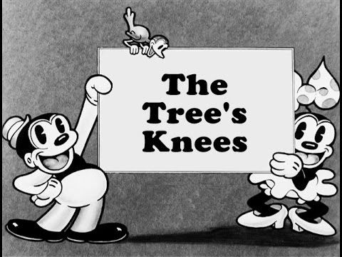 The Tree's Knees (1931) Bosko Looney Tunes. Bosko the woodsman spurns cutting down trees and plays music instead. The trees and animals dance and make their own music.