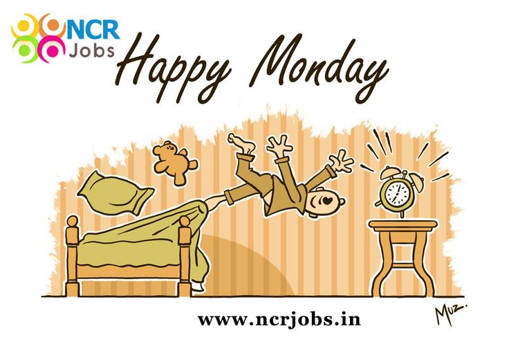 Say welcome the first day of week!!  #Happy_monday  www.ncrjobs.in