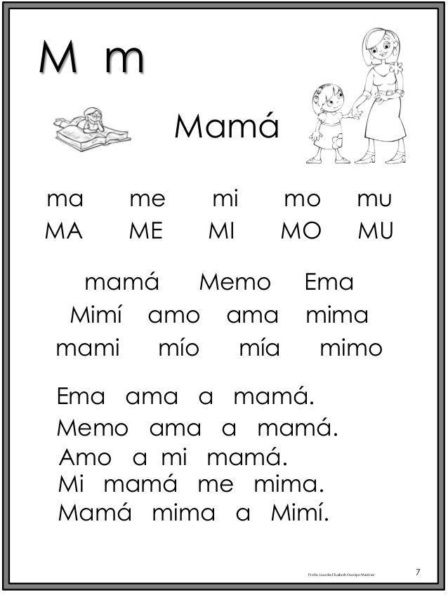 M m  Profra.LourdesElizabethOcampoMartínez 7  ma me mi mo mu  Mamá  MA ME MI MO MU  mamá Memo Ema  Mimí amo ama mima  mami mío mí...