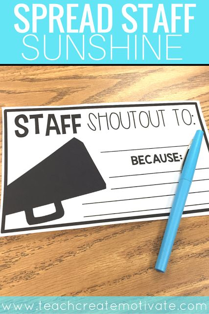 Spread Staff Sunshine to teachers at your school by giving them a shoutout! Free Printable!
