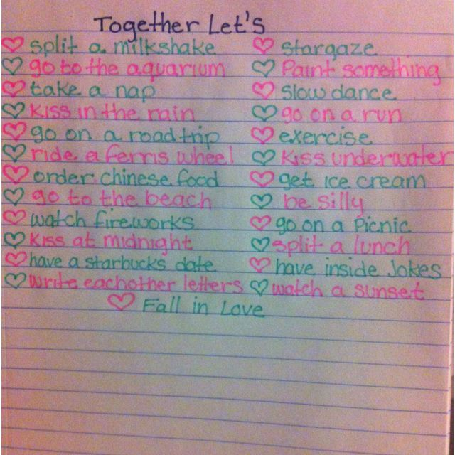 Together let's... My boyfriend and I have done all of this within three years! ;)