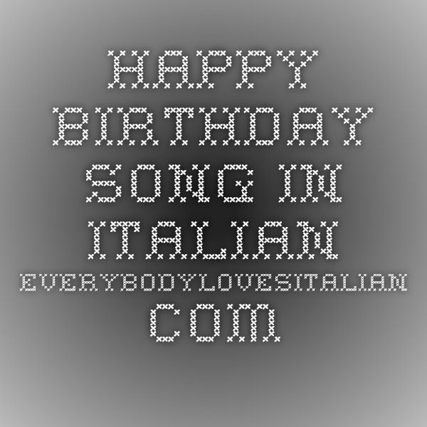 Happy Birthday Song in Italian - EverybodyLovesItalian.com