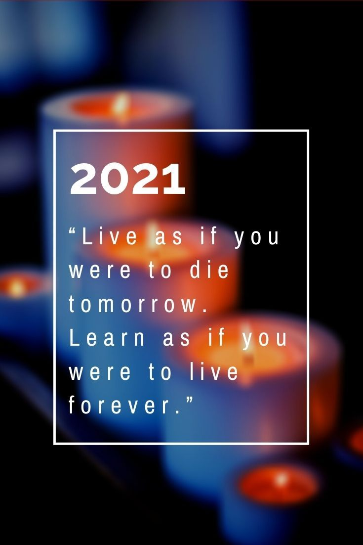 New Year Life Learning Quotes 2021 For Friends And Families Happy New Year Quotes Learning Quotes Life Learning