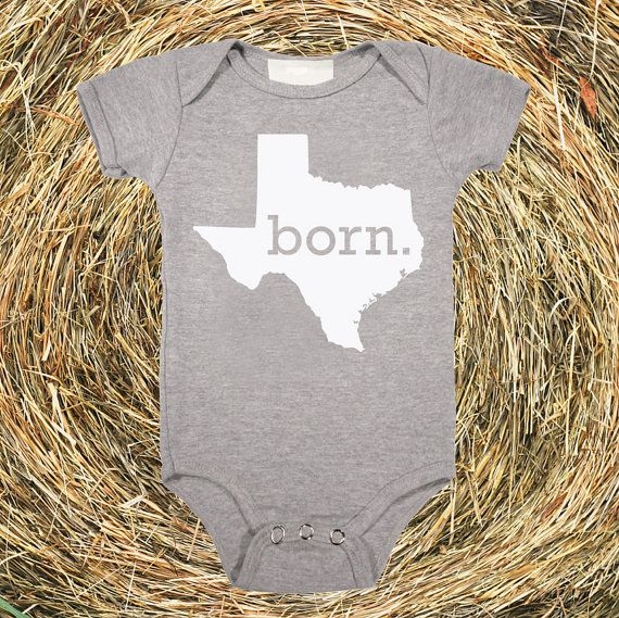 Texas Home State BORN Unisex Baby Onesie  boys or by HomelandTees, $17.95