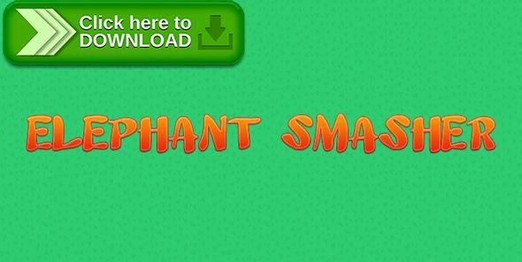 [ThemeForest]Free nulled download Elephant Smasher - Construct 2 Game Template from http://zippyfile.download/f.php?id=42670 Tags: ecommerce, android, construct, construct 2, elephant, game, game template, play store, smash, smash game, smasher