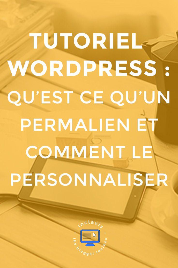 Vous souhaitez personnaliser vos permaliens Wordpress? Ou peut être que vous ne savez tout simplement pas ce que sont des permaliens? Dans les deux cas cet article vous sera bien utile. Cliquez vite pour le découvrir