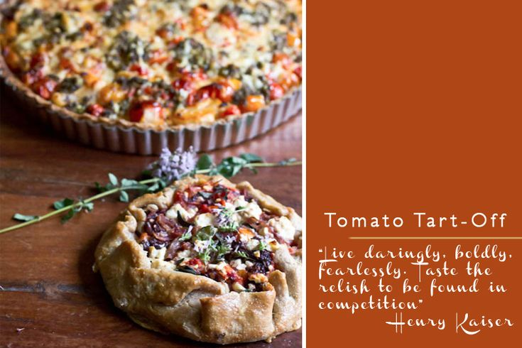 Heirloom Tomato Tart Recipes.. and how a little competition created a lot of deliciousness.