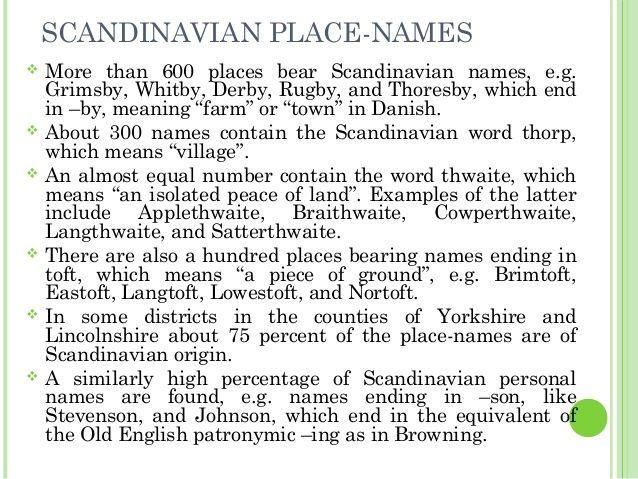 Scandinavian Place Names More Than 600 Places Bear Scandinavian Names E G Grimsby Whitby Derby Rugby And Thoresby Scandinavian Names Place Names Old English