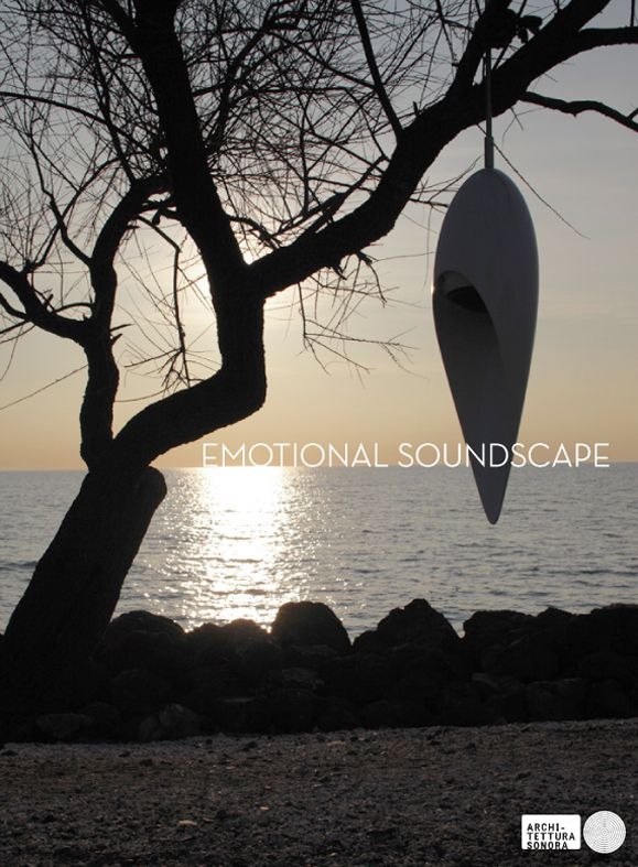 Architettura Sonora, the emotional approach to soundscape