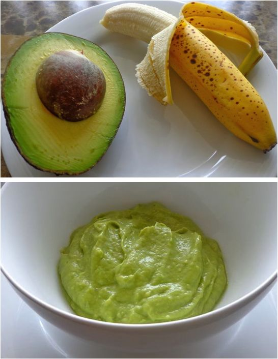 "Banana Avocado Mash Peel and de-pit a ripe avocado Cut ""meat"" out and mash with a fork Peel and mash 1 banana  Place in a blender or food processor and puree until desired texture is achieved. Avocados and Bananas do not need to be cooked."