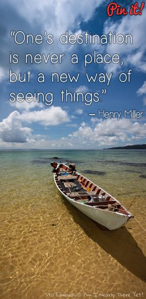 """""""One's destination is never a place, but a new way of seeing things."""" – Henry Miller Image from Koh Rung Island, Cambodia"""