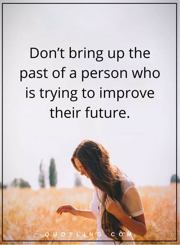 Bringing Up The Past Quotes: 319 Best Life Lessons Quotes Images On Pinterest