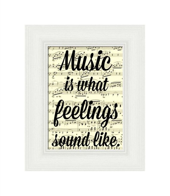 music is what feelings sound like print on an antique sheet page art print wall decor