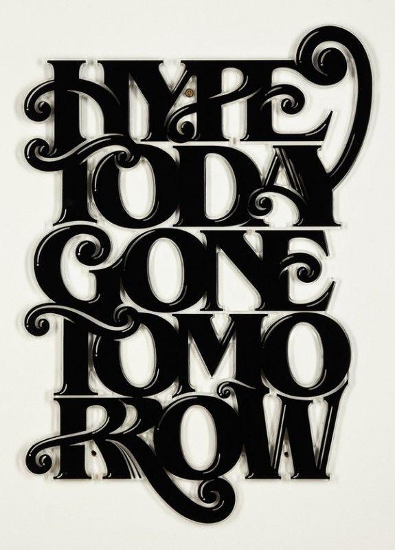 Hype Today Gone Tomorrow by Australian designer Luke Lucas