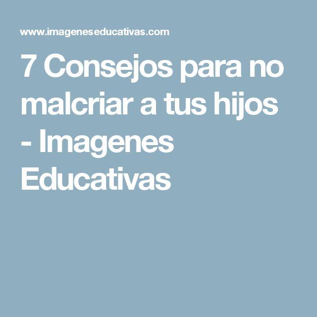 7 Consejos para no malcriar a tus hijos - Imagenes Educativas