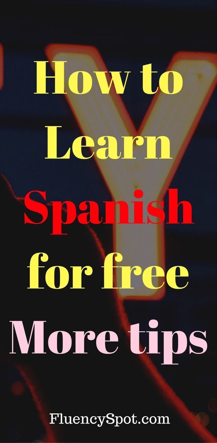 So how to learn Spanish? In this post you can find the answer to this question. And you can learn it for free. More tips on how to learn Spanish. learn spanish | learn spanish for adults | learn spanish for kids | learn spanish free | learn spanish fast | Learn Spanish | Learn Spanish Today | Learn Spanish Free Online #learnspanishforadultstips