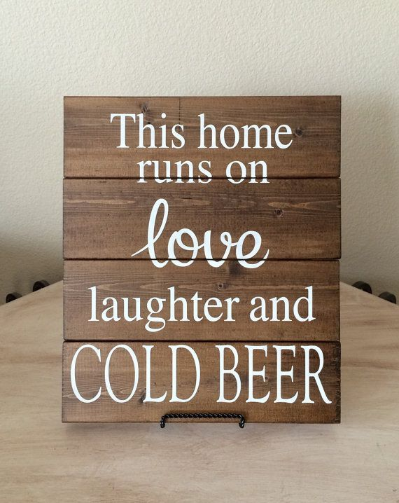 cool Bar Sign,Wood Wall Hanging,This home runs on love laughter and cold beer,Home Decor,Beer Sign,Bar Decor,Man Cave Decor,Man Cave Sign,Gift