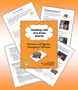 FREE Teaching with Dry Erase Boards: Interactive and Effective Teaching Strategies (8-page tips booklet from Laura Candler)