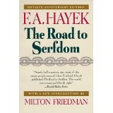 The Road to Serfdom: Fiftieth Anniversary Edition (Paperback)By F. A. Hayek
