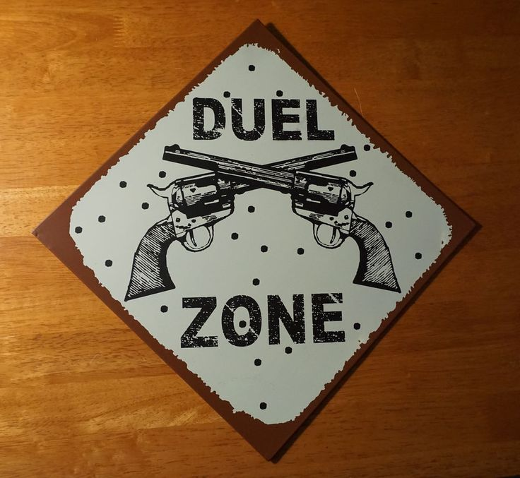 DUEL ZONE Country Western Rustic Old West Primitive Style Home Decor Sign NEW #OhioWholesale #RusticPrimitive