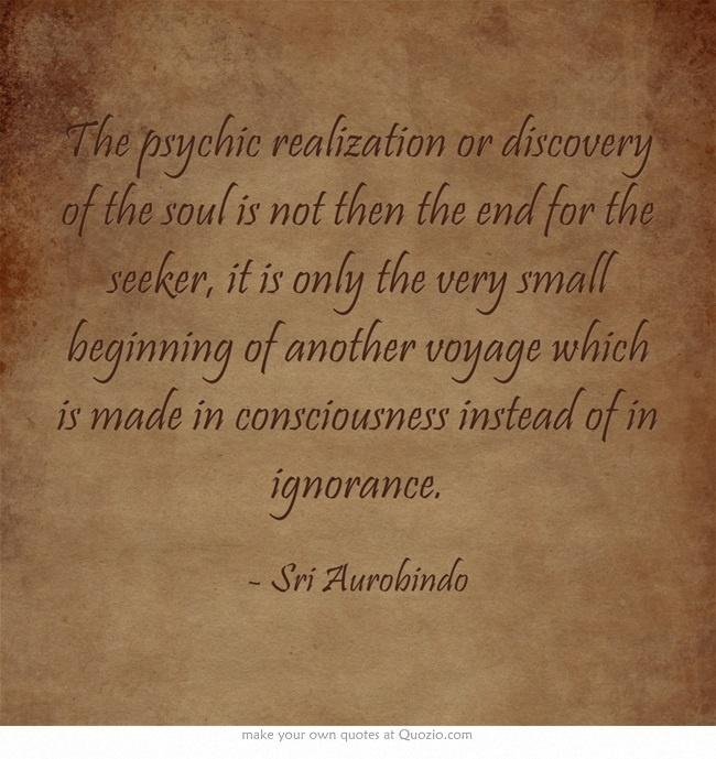 ~ Sri Aurobindo
