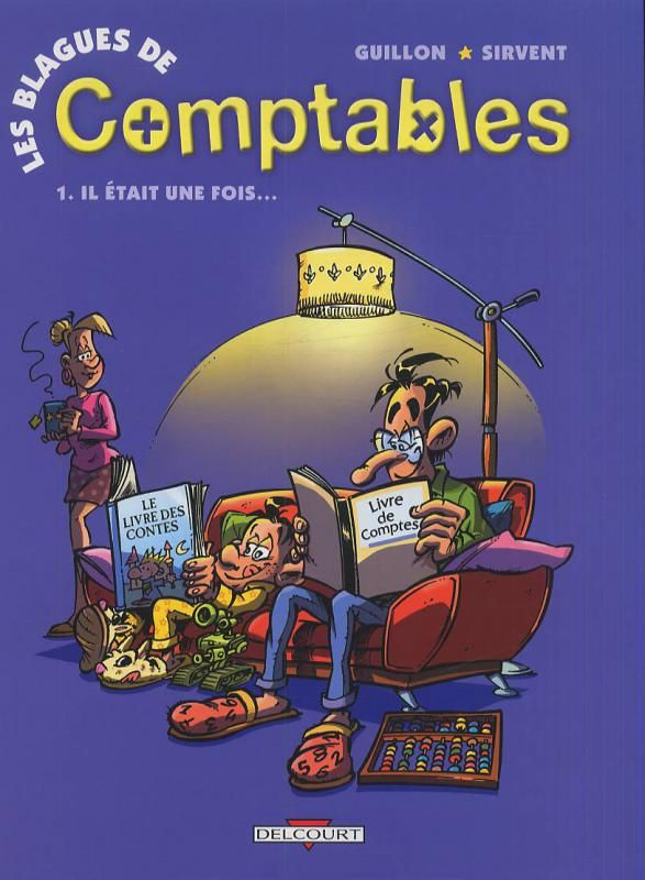 Rayon : Albums (Humour), Série : Les Blagues de Comptables T1, Il était une fois (Cliquer pour agrandir)