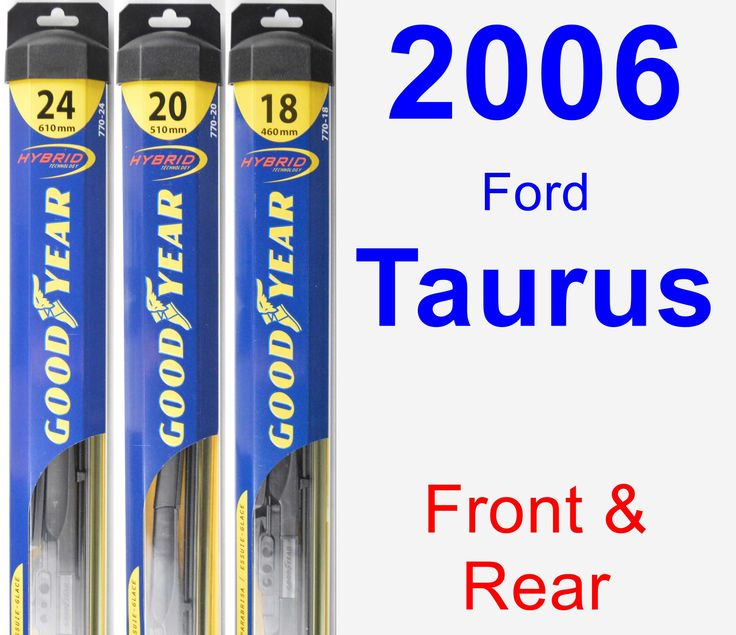 Front & Rear Wiper Blade Pack for 2006 Ford Taurus - Hybrid