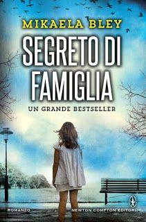 """Voglio essere sommersa dai libri: Recensione """"Segreto di famiglia"""" di Mikaela Bley"""