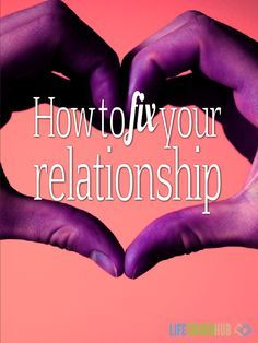 Most couples experience difficult times in their relationship. Here are some quick tips to help you fix it. How To Fix Your Relationship - https://www.lifecoachhub.com/coaching-tips/how-to-fix-your-relationship