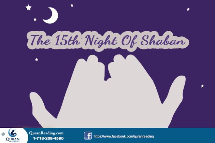 15th Shaban And Prayers For The Special Night (Shab e Barat) - See more at: http://www.quranreading.com/blog/15th-shaban-and-prayers-for-the-special-night/#sthash.MO7I2L3x.dpuf