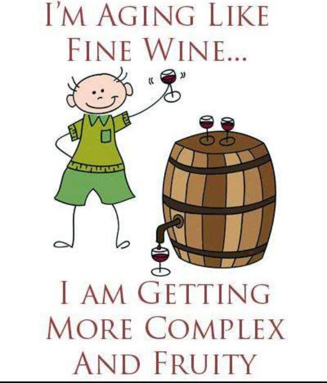 AGING LIKE FINE WINE?