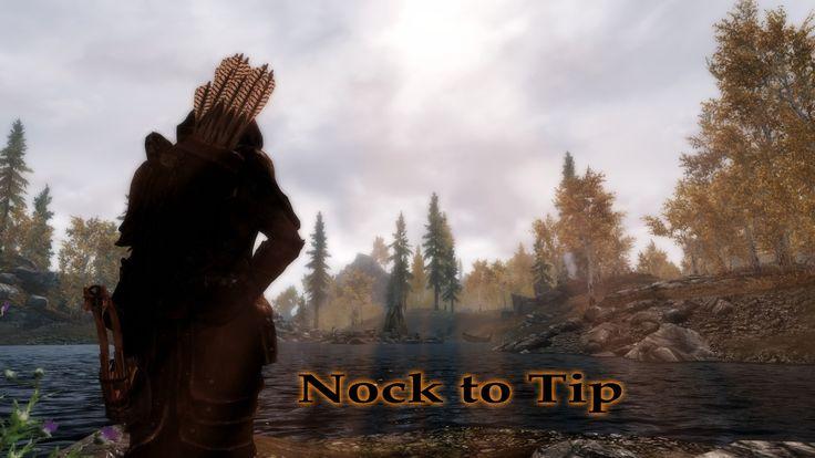 Nock to Tip at Skyrim Nexus - mods and community