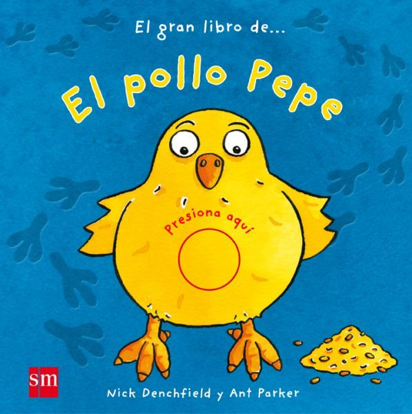 El pollo Pepe. ed. SM - Para los más pequeños