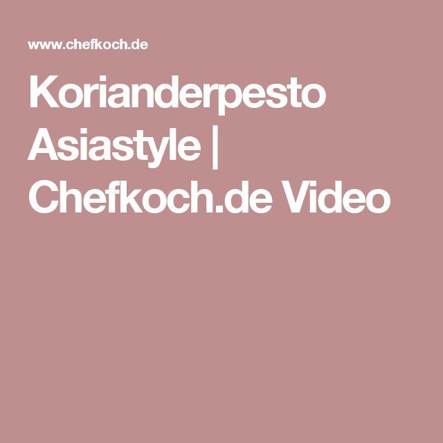 Korianderpesto Asiastyle | Chefkoch.de Video