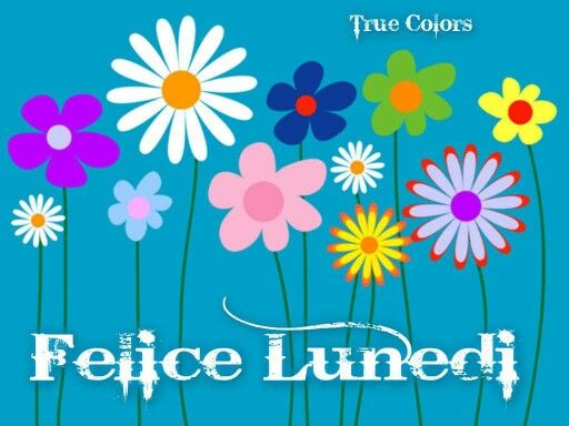 48 best buon inizio settimana images on pinterest blossoms happy monday and 1 for Buon lunedi whatsapp