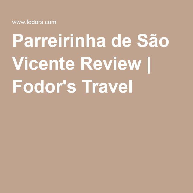 Parreirinha de São Vicente Review | Fodor's Travel