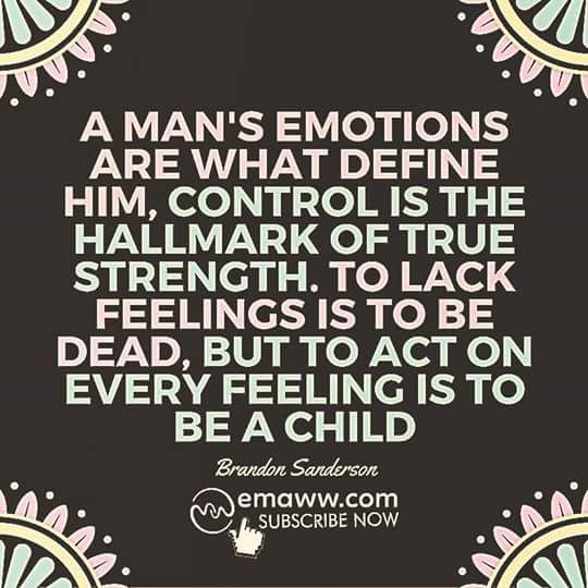 A man's emotions are what define him... - Imgur