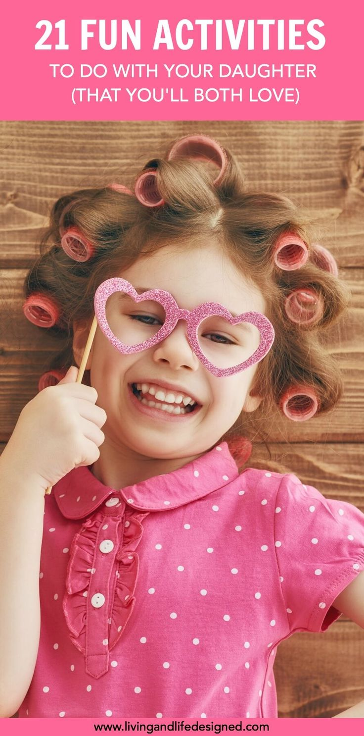Kids need one-on-one time with their parents, away from siblings to build deeper relationships and communication with their parents. 21 Fun activities to do with your daughter that will strengthen your connection.