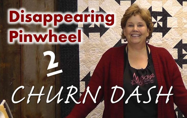 Another great tutorial from Jenny Doan! Disappearing Pinwheel Part 2 - The Churn Dash Pinwheel Quilt